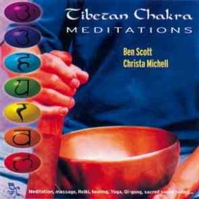 Tibetan Chakra Meditations - Ben Scott and Chris Michell